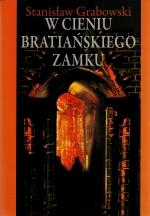 Okładka książki: W cieniu bratiańskiego zamku