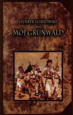 Okładka książki: Mój Grunwald