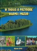 Okładka książki: W trosce o przyrodę Warmii i Mazur