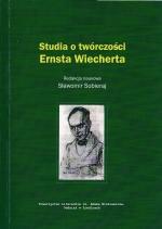 Okładka książki: Studia o twórczości Ernsta Wiecherta