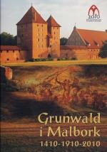 Okładka książki: Grunwald i Malbork 1410-1910-2010