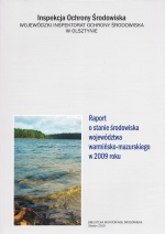 Okładka książki: Raport o stanie środowiska województwa warmińsko-mazurskiego w 2009 roku