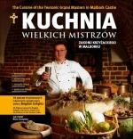 Okładka książki: Kuchnia wielkich mistrzów zakonu krzyżackiego w Malborku