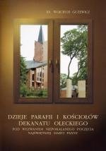 Okładka książki: Dzieje parafii i kościołów dekanatu oleckiego pod wezwaniem Niepokalanego Poczęcia Najświętszej Maryi Panny