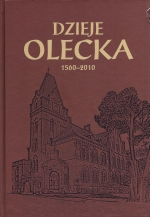 Okładka książki: Dzieje Olecka 1560-2010