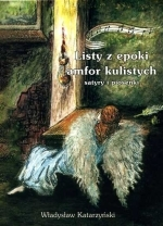 Okładka książki: Listy z epoki amfor kulistych. Satyry i piosenki