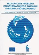Okładka książki: Ekologiczne problemy zrównoważonego rozwoju rybactwa śródlądowego