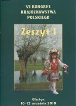 Okładka książki: VI Kongres Krajoznawstwa Polskiego, Olsztyn, 10-12 września 2010 r. Z. 1, Wprowadzenie do materiałów VI Kongresu Krajoznawstwa Polskiego
