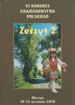 Okładka książki: VI Kongres Krajoznawstwa Polskiego, Olsztyn, 10-12 września 2010 r. Z. 2, Krajoznawstwo wobec wyzwań integrującej się Europy, Asymilacja i współistnienie kultur na przestrzeni dziejów w Polsce