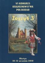 Okładka książki: VI Kongres Krajoznawstwa Polskiego, Olsztyn 10-12 września 2010 r. Z. 3, Przemiany krajobrazu kulturowego w Polsce