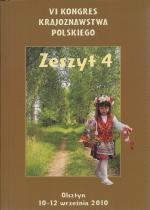 Okładka książki: VI Kongres Krajoznawstwa Polskiego, Olsztyn 10-12 września 2010 r. Z. 4, Z teorii i praktyki krajoznawstwa