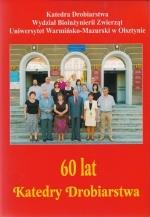 Okładka książki: [Sześćdziesiąt] 60 lat Katedry Drobiarstwa