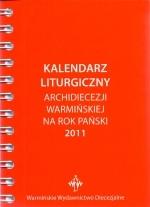 Okładka książki: Kalendarz Liturgiczny Archidiecezji Warmińskiej na Rok Pański 2011