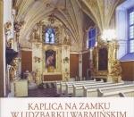 Okładka książki: Kaplica na zamku w Lidzbarku Warmińskim