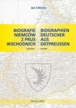 Okładka książki: Biografie Niemców z Prus Wschodnich ; Leksykon