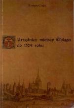 Okładka książki: Urzędnicy miejscy Elbląga do 1524 roku