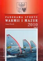 Okładka książki: Panorama sportu Warmii i Mazur 2010. [T. 2]