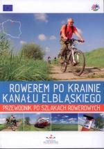 Okładka książki: Rowerem po Krainie Kanału Elbląskiego