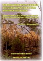 Okładka książki: Monitoring zooindykacyjny regeneracji ekosystemów leśnych Puszczy Piskiej zaburzonych przez huragan