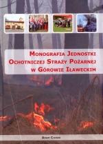 Okładka książki: Monografia jednostki Ochotniczej Straży Pożarnej w Górowie Iławeckim