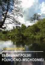 Okładka książki: Ekoklimat Polski Północno-Wschodniej