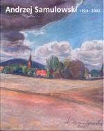 Okładka książki: Andrzej Samulowski (1924-2002)