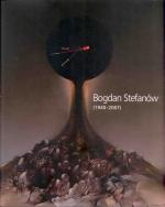 Okładka książki: Bogdan Stefanów (1940-2007)