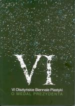 Okładka książki: [Szóste] VI Olsztyńskie Biennale Plastyki