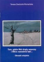 Okładka książki: Tam, gdzie Wel drąży wąwozy i Wkra nawadnia łąki