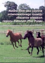 Okładka książki: Natura 2000 jako czynnik zrównoważonego rozwoju obszarów wiejskich regionu Zielonych Płuc Polski