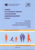 Okładka książki: Ludność, ruch naturalny i migracje w województwie warmińsko-mazurskim w 2010 r.