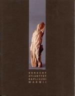 Okładka książki: Okruchy Atlantydy kapliczki Warmii. T. 1