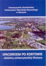 Okładka książki: Spacerkiem po Kortowie - dzielnicy uniwersyteckiej Olsztyna