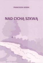 Okładka książki: Nad cichą Szkwą