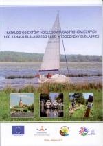 Okładka książki: Katalog obiektów noclegowo-gastronomicznych LGD Kanału Elbląskiego i LGD Wysoczyzny Elbląskiej