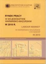Okładka książki: Rynek Pracy w Województwie Warmińsko-Mazurskim w 2010 R.