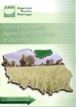 Okładka książki: Oddział Terenowy Agencji Rynku Rolnego w Olsztynie