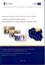 Okładka książki: Oferta dydaktyczna szkół zawodowych a regionalny rynek pracy