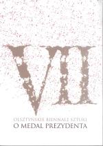 Okładka książki: [Siódme] VII Olsztyńskie Biennale Sztuki o Medal Prezydenta