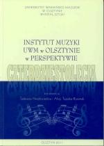 Okładka książki: Instytut Muzyki UWM w Olsztynie w perspektywie czterdziestolecia