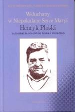 Okładka książki: Wsłuchany w Niepokalane Serce Maryi
