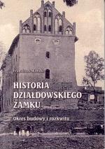Okładka książki: Historia działdowskiego zamku