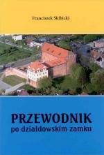Okładka książki: Przewodnik po działdowskim zamku