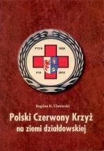 Okładka książki: Polski Czerwony Krzyż na ziemi działdowskiej