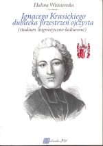 Okładka książki: Ignacego Krasickiego dubiecka przestrzeń