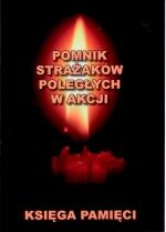 Okładka książki: Pomnik strażaków poległych w akcji