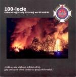 Okładka książki: [Stulecie] 100-lecie Ochotniczej Straży Pożarnej we Wrzesinie