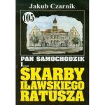 Okładka książki: Pan Samochodzik i... skarby iławskiego ratusza