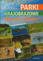 Okładka książki: Poznajemy parki krajobrazowe Warmii i Mazur
