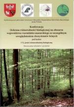 Okładka książki: Konferencja Ochrona różnorodności biologicznej na obszarze województwa warmińsko-mazurskiego ze szczególnym uwzględnieniem ekosystemów leśnych pod hasłem